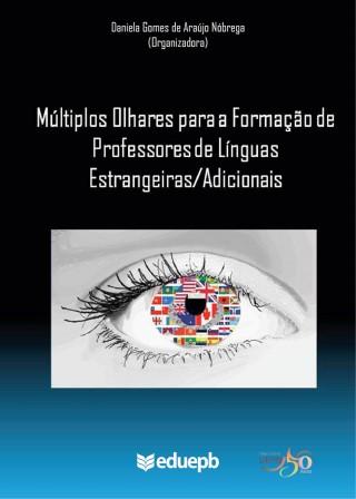 Múltiplos Olhares Para A Formação De Professores De Línguas Estrangeiras