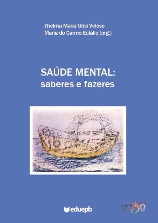 Saúde Mental: Saberes e Fazeres