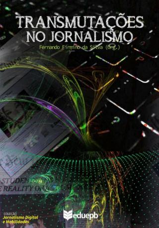 Transmutações No Jornalismo