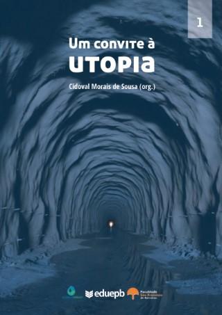 Um Convite à Utopia