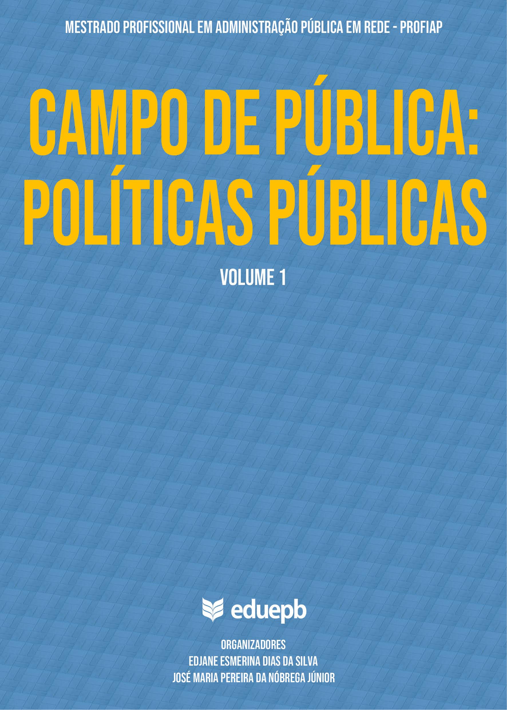 Campo de Pública: Políticas Públicas - Volume 1