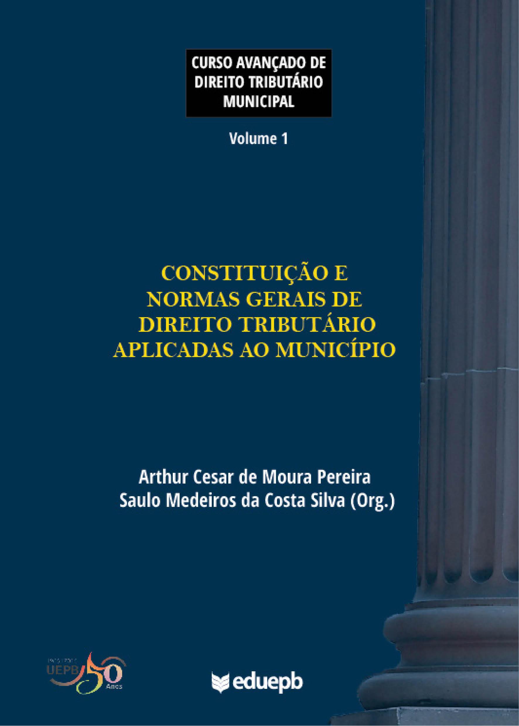Curso avançado de direito tributário municipal - Volume 1