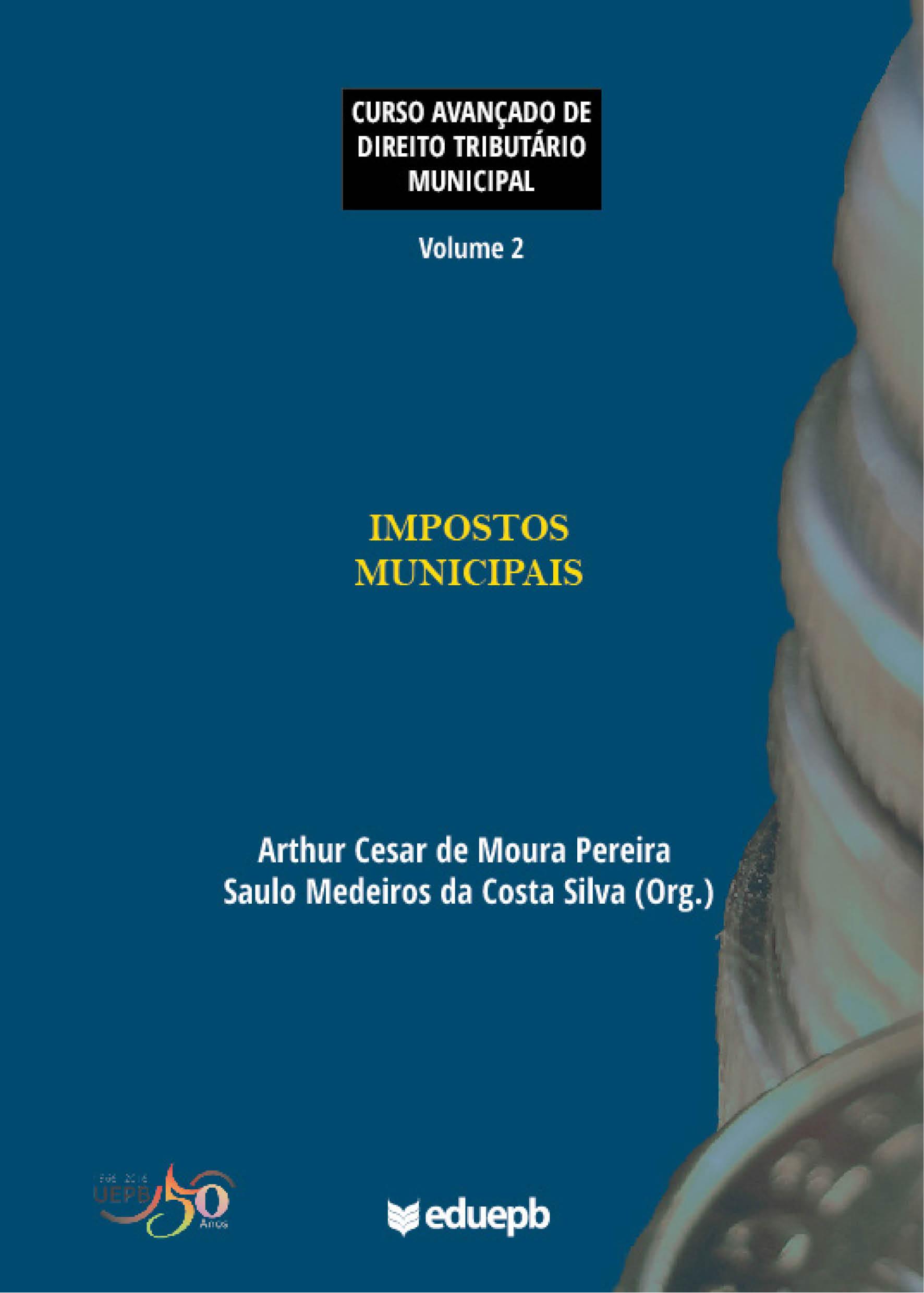 Curso avançado de direito tributário municipal - Volume 2