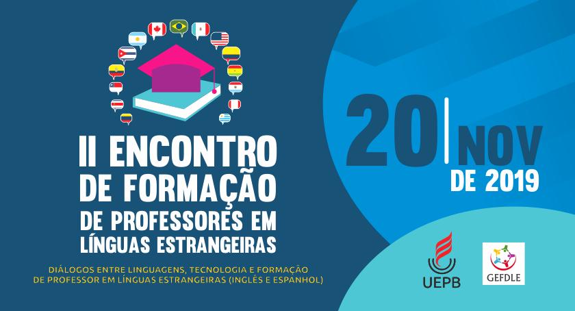 2º Encontro de Formação de Professores em Línguas Estrangeiras debaterá diálogos entre linguagens e tecnologia